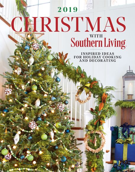 Things To Want For Christmas 2019.Christmas With Southern Living 2019 By The Editors Of