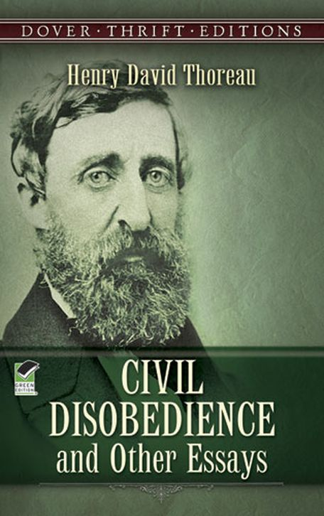 Civil Disobedience And Other Essays By Henry David Thoreau